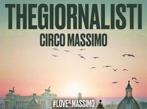 """I thegiornalisti hanno annunciato """"THEGIORNALISTI – CIRCO MASSIMO"""", un grande show al CIRCO MASSIMO di ROMA previsto per sabato 7 settembre 2019."""
